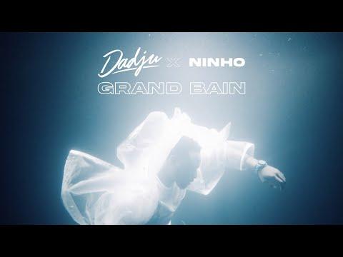 DADJU - Grand Bain ft. Ninho (Clip Officiel)