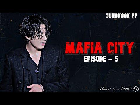 BTS Jungkook FF || Mafia City || Ep. - 5