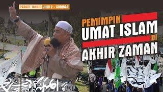 Video PEMIMPIN UMAT ISLAM DI AKHIR ZAMAN | UST. ZULKIFLI MUHAMMAD ALI, LC., MA. MP3, 3GP, MP4, WEBM, AVI, FLV Desember 2018