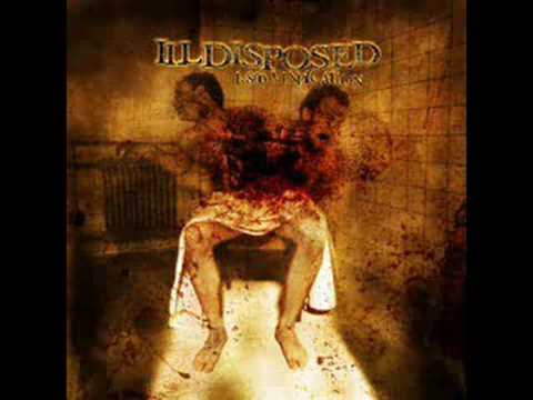 Illdisposed - Illdisposed mit weak is your god.