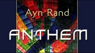 ANTHEM by Ayn Rand (Audio Book)