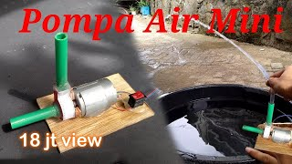 Video Cara membuat Pompa Air Mini 12v dari bekas kartu hp. MP3, 3GP, MP4, WEBM, AVI, FLV November 2018