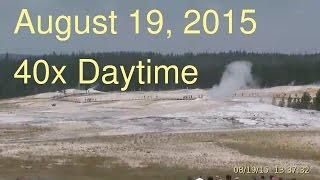 August 19, 2015 Upper Geyser Basin Daytime Streaming Camera Captures