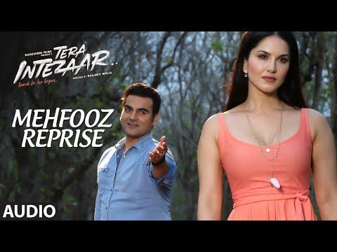 Mehfooz Reprise Full Audio Song | Tera Intezaar |