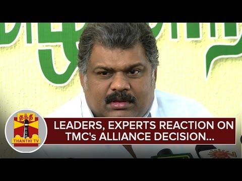 Leaders-Political-Experts-Reaction-on-Tamil-Maanila-Congresss-Alliance-Decision--Thanthi-TV