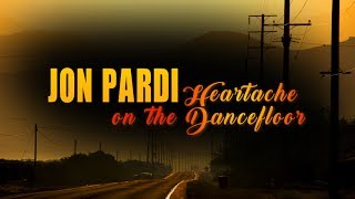 Jon Pardi - Heartache On The Dance Floor (Lyric Video) Mp3