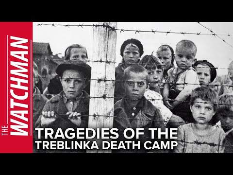 The Watchman Episode 140: Treblinka Death Camp and the Warsaw Ghetto