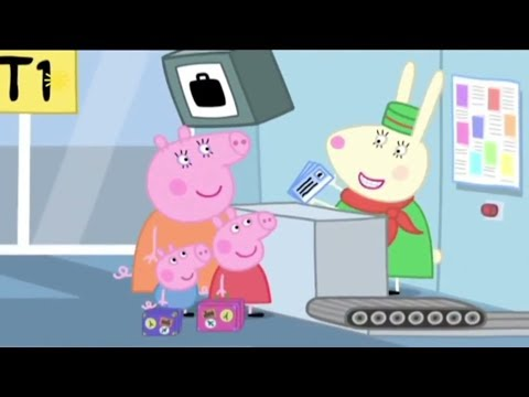 Peppa Pig - Flying on Holiday | English Full Episodes Compilation #30