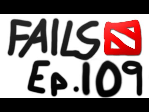 Dota 2 Fails of the Week - Ep. 109