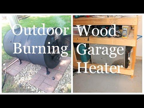 Outdoor Wood Burning Garage Heater - Heat Your Garage For Free Using a Car Radiator!