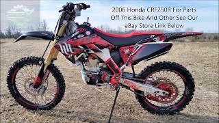 8. 2006 Honda CRF250 42118 Running