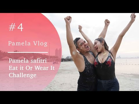#PAMELAVLOG4 - PAMELA SAFITRI EAT IT OR WEAR IT CHALLENGE