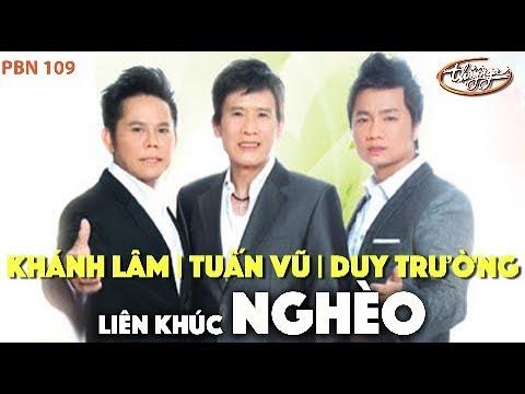 Liên Khúc Nghèo Tuấn Vũ, Khánh Lâm, Duy Trường - paris by night 109