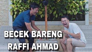 Video BECEK BERSAMA RAFFI AHMAD  [TONTON SAMPE HABIS!!] MP3, 3GP, MP4, WEBM, AVI, FLV Februari 2019