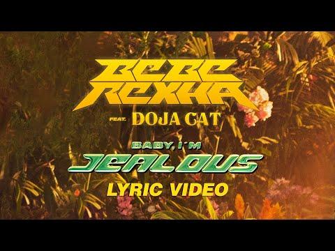 Bebe Rexha - Baby, I'm Jealous (ft. Doja Cat) [Official Lyric Video]