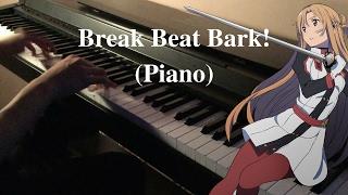 Video Sword Art Online Ordinal Scale Ost (Piano cover) - Break Beat Bark! by Yuna MP3, 3GP, MP4, WEBM, AVI, FLV Desember 2017
