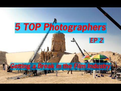 Get a break in the Film Industry Still Photographer advice episode 2
