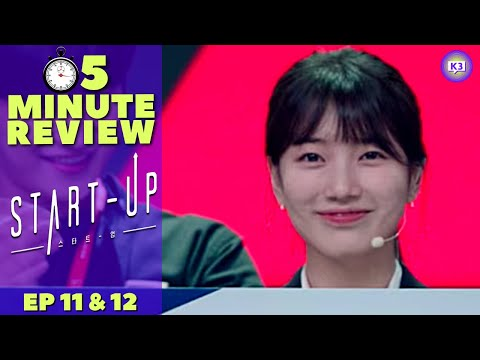 START UP Ep 11 & 12 | Winning! Losing & So many Tears! 😭 | 5 Minute KDrama Review