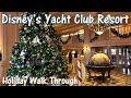 Disney's Yacht Club Resort Holiday Walk Through