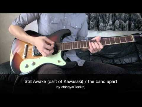 Still Awake (part of Kawasaki)  / the band apart