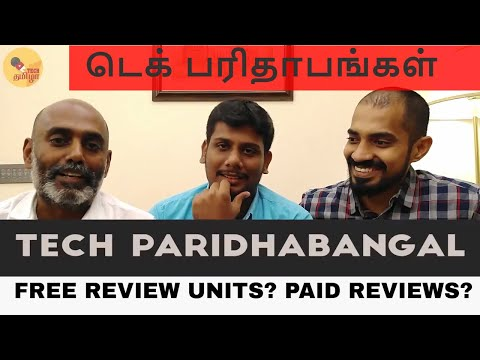 Tech Paridhabangal : Free Review units? Paid Reviews? The Reality of Tech Youtube Channels