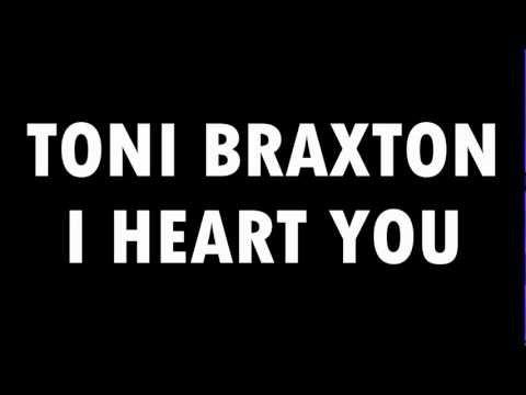 Tekst piosenki Toni Braxton - I Heart You po polsku