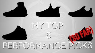 Hey Guys! Here are my top 5 performance picks of 2017 so far. You can shop at Eastbay with the links below: 5. http://click.linksynergy.com/fs-bin/click?id=je6NUbpObpQ&offerid=359403.10002042&type=3&subid=0 4. http://click.linksynergy.com/fs-bin/click?id=je6NUbpObpQ&offerid=359403.10002043&type=3&subid=0 3. http://click.linksynergy.com/fs-bin/click?id=je6NUbpObpQ&offerid=359403.10002044&type=3&subid=0 2. http://click.linksynergy.com/fs-bin/click?id=je6NUbpObpQ&offerid=359403.10002040&type=3&subid=0 1. http://click.linksynergy.com/fs-bin/click?id=je6NUbpObpQ&offerid=359403.10002041&type=3&subid=0 Thanks for watching!!! Music Provided By: https://bit.ly/1dDCW4Phttp://www.WearTesters.comWearTesters Shop: http://bit.ly/1qkfTNLTwitter: https://twitter.com/nightwing2303Facebook: https://www.facebook.com/pages/Nightw... Instagram: http://instagram.com/nightwing2303