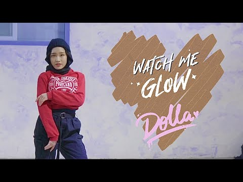 Dolla - Watch Me Glow (dance cover by jpbrinx)