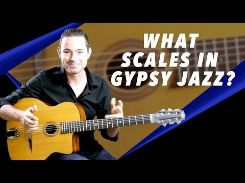 Gypsy Jazz Secrets – What Scales To Use In Gypsy Jazz? – Gypsy Jazz Secrets
