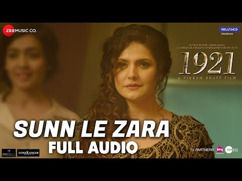Sunn Le Zara - Full Audio | 1921 | Zareen Khan & K
