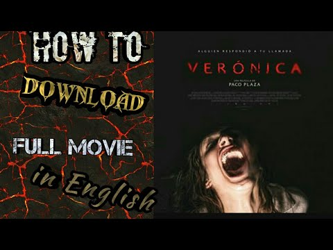 How to download Veronica full movie in English