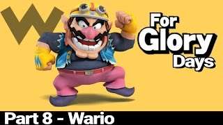 For Glory Days: Wario – Part 8