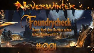 Let´s Neverwinter Foundry Check #001 [Deutsch][HD+] - Nach dem Rechten sehen