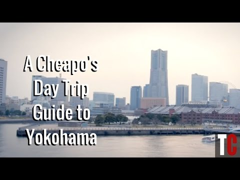 A Cheapo's Day Trip Guide to Yokohama