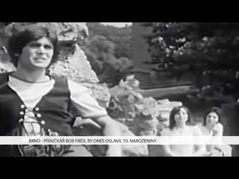 TV Brno 1: 13.11.2017 Písničkář Bob Frídl by dnes oslavil 70 narozeniny