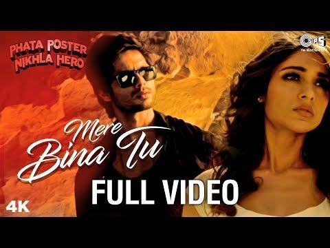 Mere Bina Tu Full Video - Phata Poster Nikhla Hero   Shahid & Ileana   Rahat Fateh Ali Khan