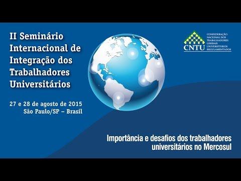 A Importância e desafios dos trabalhadores universitários no Mercosul