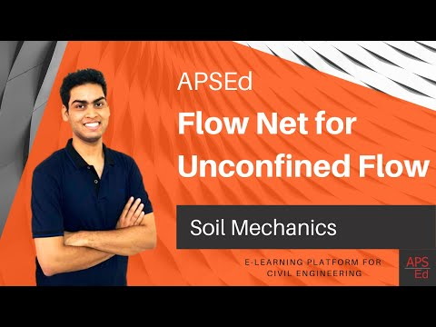 Flow Net for Unconfined Flow & Seepage Calculation | Soil Mechanics