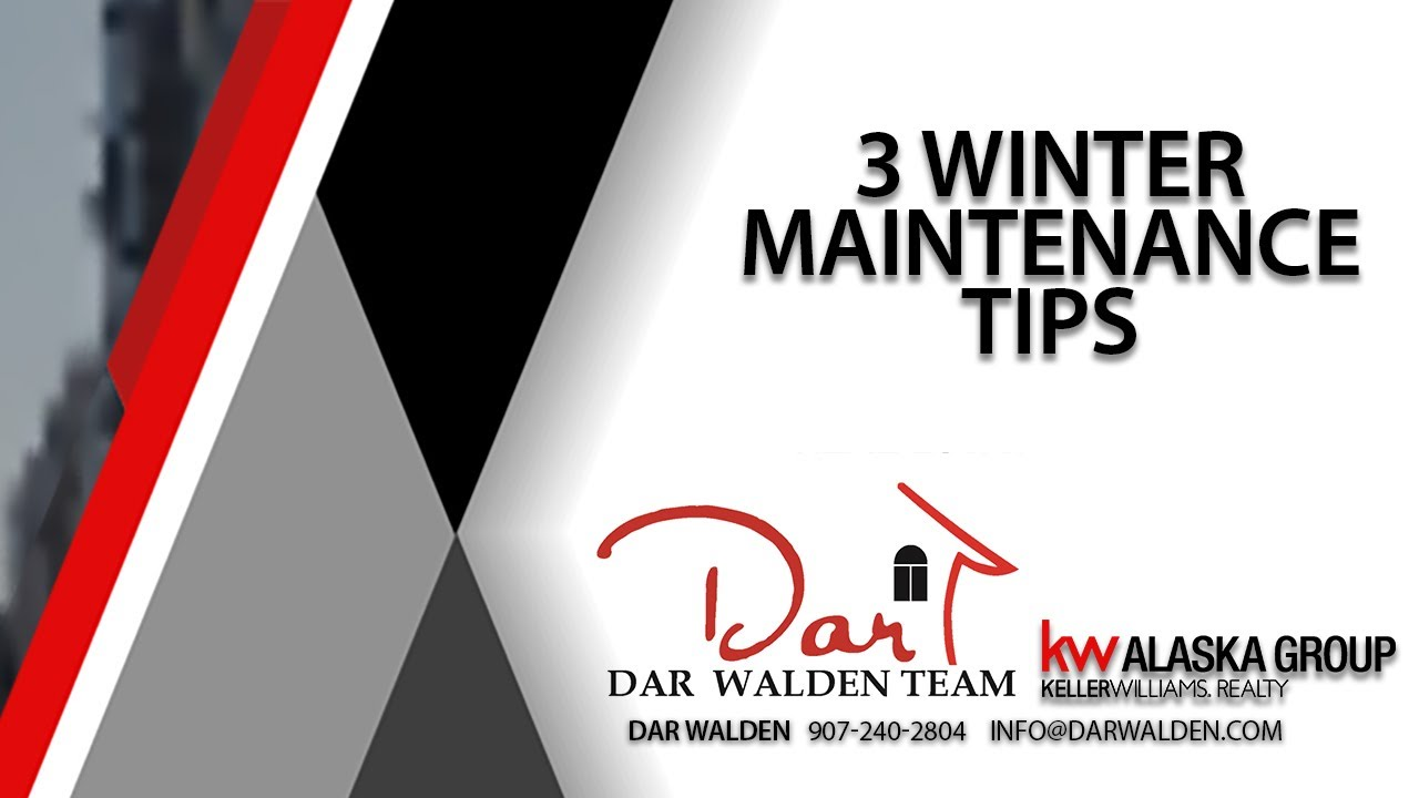 Top 3 Winter Maintenance Tips