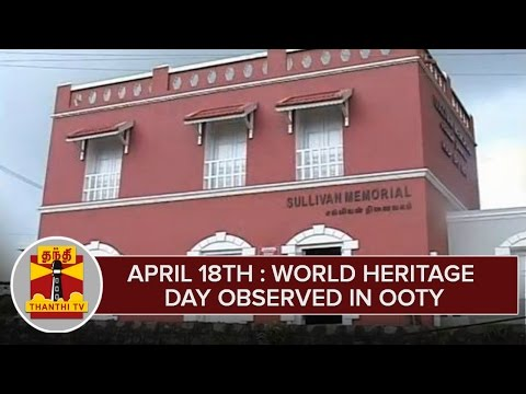 April-18th--World-Heritage-Day-Observed-in-Ooty--Thanthi-TV