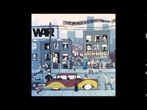 War - The World Is A Ghetto (Full Album)