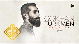 Oysa ki - Gökhan Türkmen Gökhan Türkmen Akustik Konseri #fizy 7 Aralık 2016 // Ses 1885 – Ortaoyuncular Tiyatrosu // İstanbul Gökhan Türkmen GT BAND ...