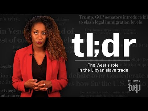 Opinion | TL;DR: Why the West is complicit in the Libyan slave trade