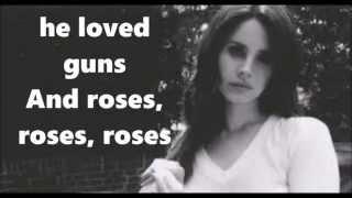Lana Del Rey - Guns & Roses Lyrics