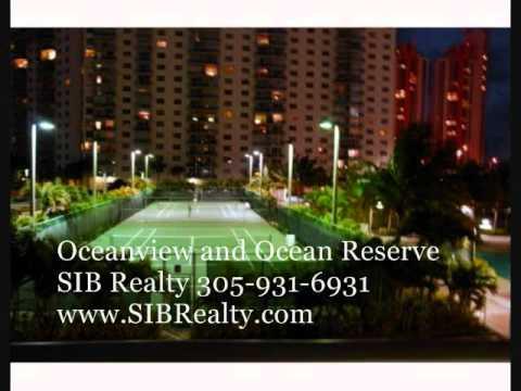 Oceanview and Ocean Reserve Sunny Isles Beach . SIB Realty 305-931-6931