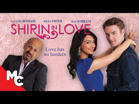Shirin in Love | 2014 Romantic Comedy | Nazanin Boniadi