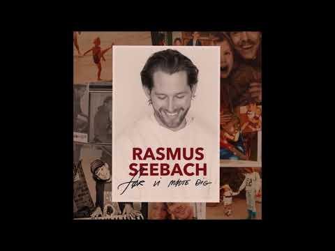 Rasmus Seebach - Bli' her lidt endnu