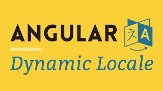 Watch how to use Angular Dynamic Locale