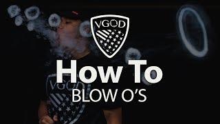 Video VGOD Vape Trick Tutorials: How To Blow O's MP3, 3GP, MP4, WEBM, AVI, FLV September 2018