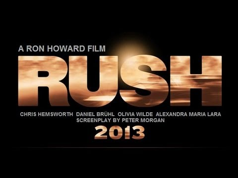 RUSH Official HD Trailer - Dir. Ron Howard. Chris Hemsworth, Daniel Bruhl, Olivia Wilde
